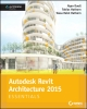 Ebook Autodesk revit architecture 2015 -  Ryan  Duell