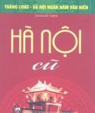 Ebook Hà Nội cũ (tái bản lần thứ hai): Phần 1