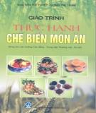 Giáo trình Thực hành chế biến món ăn: Phần 2