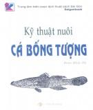 Ebook Kỹ thuật nuôi cá bống tượng: Phần 2