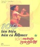 Ebook 100 làn điệu dân ca Khmer (Tập 1): Phần 1