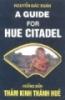 Ebook Hướng dẫn thăm Kinh thành Huế (A guide for Hue Citadel) - Nguyễn Đắc Xuân