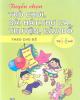 Ebook Tuyển chọn trò chơi, bài hát, thơ ca, truyện, câu đố theo chủ đề trẻ 5, 6 tuổi - Lê Thu Hương (chủ biên)