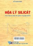 Hoá lý Silicát: Giáo trình cho sinh viên ngành công nghệ Silicát