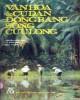 Ebook Văn hóa và cư dân vùng Đồng bằng sông Cửu Long: Phần 1