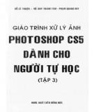 Giáo trình Xử lý ảnh photoshop CS5 dành cho người tự học (Tập 3): Phần 1