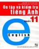 Ebook Ôn tập và kiểm tra Tiếng Anh quyển 11 (in lần 3): Phần 1