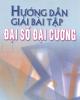 Ebook Hướng dẫn giải bài tập đại số đại cương: Phần 2 - Nguyễn Tiến Quang (chủ biên)