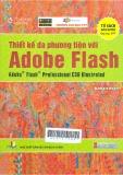 Thiết kế đa phương tiện với Adobe Flash: Adobe Flash Professional CS6 lllustrated