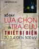Sổ tay Lựa chọn & tra cứu thiết bị điện từ 0,4 đến 500 kV - Ngô Hồng Quang