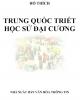 Ebook Trung Quốc Triết học sử đại cương: Phần 1 - Hồ Thích