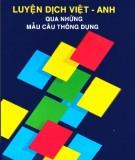 Ebook Luyện dịch Việt - Anh qua những mẫu câu thông dụng - Nguyễn Hữu Dự