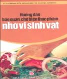 Ebook Hướng dẫn bảo quản, chế biến thực phẩm nhờ vi sinh vật - NXB Lao Động