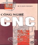 Giáo trình Công nghệ CNC - GS.TS. Trần Văn Địch