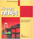 Ebook Kỹ thuật nhiệt (Giáo trình dành cho sinh viên ngành Công trình) - Trịnh Văn Quang