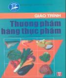 Giáo trình Thương phẩm hàng thực phẩm - Nguyễn Thị Tuyết