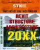 Ebook Thiết kế kết cấu kiến trúc với Revit Structure và Revit Architecture 20XX: Phần 2 - NXB Hồng Đức