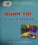 Giáo trình Quản trị tài chính: Phần 1 - PGS.TS. Nguyễn Thị Phương Liên