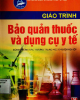 Giáo trình Bảo quản thuốc và dụng cụ y tế: Phần 2 - NXB Hà Nội