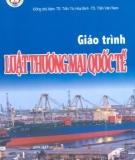 Giáo trình Luật thương mại quốc tế - ĐH Kinh Tế Quốc Dân