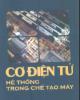 Ebook Cơ điện tử - Hệ thống trong chế tạo máy phần 2 - TS. Trương Hữu Chí, Võ Thị Ry