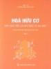 Ebook Hóa hữu cơ: Hợp chất hữu cơ đơn chức và đa chức (Tập 2) - NXB Y học