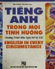 Ebook Tiếng Anh trong mọi tình huống: Phần 1