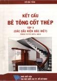 Kết cấu bê tông cốt thép - Tập 3: Các cấu kiện đặc biệt: Theo TCVN 5574 - 2012