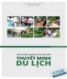 Ebook Tiêu chuẩn nghề Du lịch Việt Nam - Thuyết minh du lịch: Phần 1