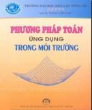 Ebook Phương pháp toán ứng dụng trong môi trường: Phần 1 – GS.TS. Phan Văn Hạp (ĐH Dân lập Đông Đô)