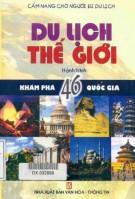 Ebook Sổ tay du lịch thế giới - Hành trình khám phá 46 quốc gia: Phần 1