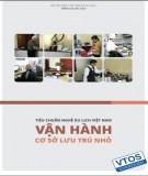 Ebook Tiêu chuẩn nghề Du lịch Việt Nam - Vận hành cơ sở lưu trú nhỏ: Phần 1