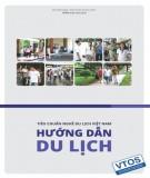 Ebook Tiêu chuẩn nghề Du lịch Việt Nam - Hướng dẫn du lịch: Phần 2