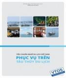 Ebook Tiêu chuẩn nghề Du lịch Việt Nam - Phục vụ trên tàu thủy du lịch: Phần 2