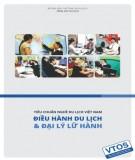 Ebook Tiêu chuẩn nghề Du lịch Việt Nam - Điều hành du lịch và quản lý lữ hành: Phần 2