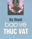 Ebook Kỹ thuật bảo vệ thực vật - PGS.TS. Phạm Văn Lầm