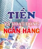 Ebook Tiền và Hoạt động ngân hàng - TS. Lê Vinh Danh
