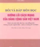 Ebook Hỏi và đáp môn học Đường lối cách mạng của ĐCS Việt Nam - NXB Chính trị Quốc gia
