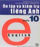 Ebook Ôn tập và kiểm tra tiếng Anh (Quyển 10 - in lần 3): Phần 1