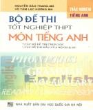 Ebook Bộ đề thi tốt nghiệp THPT môn Tiếng Anh: Phần 1 - NXB ĐH Quốc gia Hà Nội