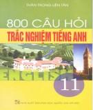 Ebook 800 câu hỏi trắc nghiệm Tiếng Anh 11: Phần 1