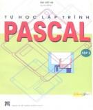 Ebook Tự học lập trình Pascal (Tập 2): Phần 1 - Bùi Việt Hà (chủ biên)