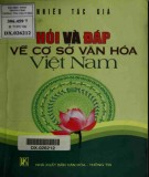 Ebook Hỏi và đáp về cơ sở văn hóa Việt Nam: Phần 1