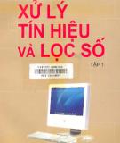 Ebook Xử lý tín hiệu và lọc số (Tập 1) - NXB Khoa học và Kỹ thuật