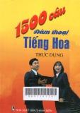 1500 câu đàm thoại Tiếng Hoa thực dụng