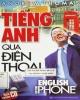 Ebook Tiếng Anh qua điện thoại: Phần 1 - Andrew Thomas