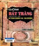Ebook Gốm Bát Tràng thế kỷ XIV-XIX: Phần 1 - NXB Thế Giới