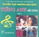 Ebook Tuyển tập Những bài hát tiếng Anh nổi tiếng: Tập 4 - Nguyễn Hạnh, Thanh Nguyên