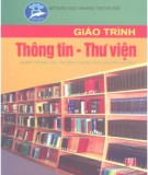 Giáo trình Thông tin - Thư viện: Phần 1 - Nguyễn Thị Thu Hoài
