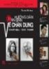 Ebook Hướng dẫn căn bản vẽ chân dung - Chất liệu: Chì, Than - Phạm Ngọc Nga (chủ biên)